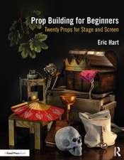 Prop Building for Beginners