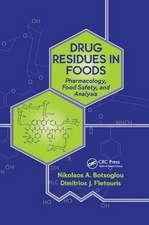 Drug Residues in Foods