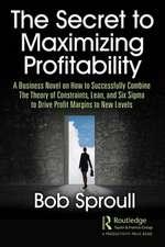Secret to Maximizing Profitability