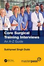 Core Surgical Training Interviews