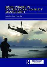 Rising Powers in International Conflict Management