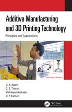 Awari, G: Additive Manufacturing and 3D Printing Technology