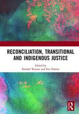Reconciliation, Transitional and Indigenous Justice