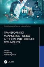 Transforming Management Using Artificial Intelligence Techni