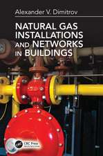 Dimitrov, A: Natural Gas Installations and Networks in Build