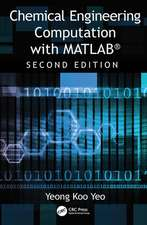 Yeo, Y: Chemical Engineering Computation with MATLAB (R)