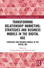 Transforming Relationship Marketing: Strategies and Business Models in the Digital Age