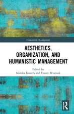 Aesthetics, Organization, and Humanistic Management