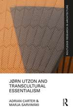 Jorn Utzon and Transcultural Essentialism
