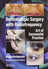 Dermatologic Surgery with Radiofrequency