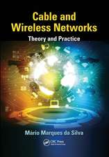Cable and Wireless Networks