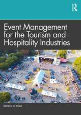 Event Management for the Tourism and Hospitality Industries