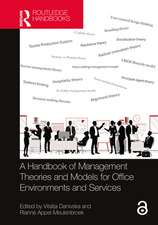 Handbook of Management Theories and Models for Office Environments and Services