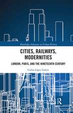 Cities, Railways, Modernities