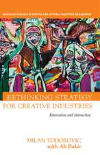 Todorovic, M: Rethinking Strategy for Creative Industries
