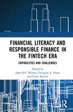 Financial Literacy and Responsible Finance in the FinTech Era