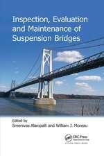 Inspection, Evaluation and Maintenance of Suspension Bridges