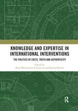 Knowledge and Expertise in International Interventions