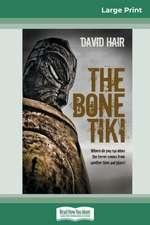 The Bone Tiki (16pt Large Print Edition)
