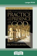 The Practice of the Presence of God (16pt Large Print Edition)