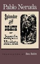 The Splendor and Death of Joaquin Murieta