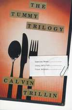 The Tummy Trilogy:  Poems 1968-1984