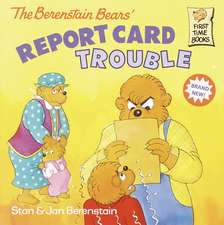 The Berenstain Bears:  Report Card Trouble