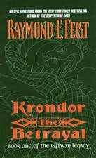 Krondor the Betrayal:: Book One of the Riftwar Legacy