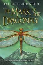 The Mark of the Dragonfly:  Nine Favorite Tales