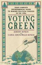 Voting Green:  Your Complete Environmental Guide to Making Political Choices in the '90's