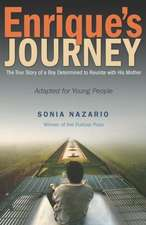 Enrique's Journey:  Adapted for Young People
