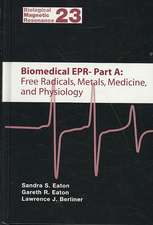 Biomedical EPR, Part A: Free Radicals, Metals, Medicine, and Physiology. Part B: Methodology, Instrumentation, and Dynamics