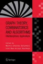 Graph Theory, Combinatorics and Algorithms: Interdisciplinary Applications