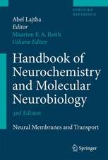 Handbook of Neurochemistry and Molecular Neurobiology: Neural Membranes and Transport