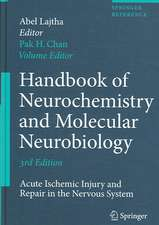 Handbook of Neurochemistry and Molecular Neurobiology: Acute Ischemic Injury and Repair in the Nervous System