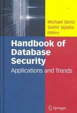 Handbook of Database Security: Applications and Trends