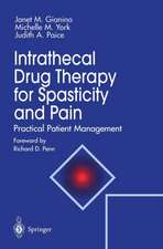 Intrathecal Drug Therapy for Spasticity and Pain