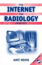 The Internet for Radiology Practice