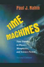 Time Machines: Time Travel in Physics, Metaphysics, and Science Fiction