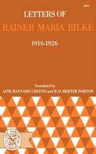 Letters of Rainer Maria Rilke 1910 – 1926