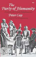 The Party of Humanity – Essays in the French Enlightenment