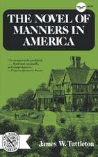 The Novel of Manners in America:  Themes and Approaches