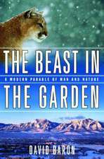 The Beast in the Garden – A Modern Parable of Man & Nature