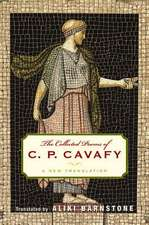 The Collected Poems of CP Cavafy – A New Translation