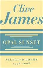 Opal Sunset – Selected Poems, 1958–2008