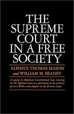 The Supreme Court in a Free Society