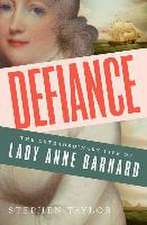 Defiance – The Extraordinary Life of Lady Anne Barnard