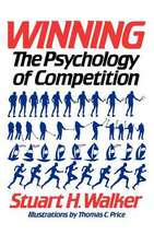 Winning – The Psychology of Competition