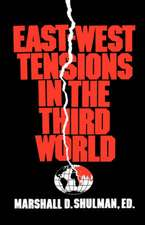 East–West Tensions in the Third World