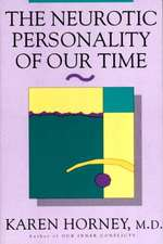 The Neurotic Personality of Our Time Reissue